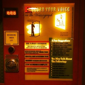 How cool is the 1947 sign inside the Voice-o-graph?